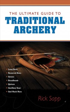 The Ultimate Guide to Traditional Archery, book cover