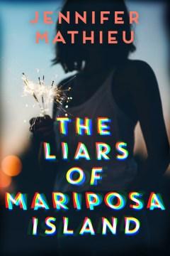 The Liars of Mariposa Island by Jennifer Mathieu