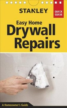 Stanley Easy Home Drywall Repairs, book cover