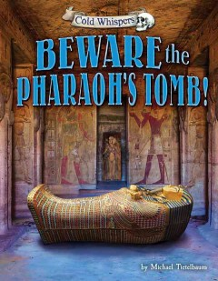 Beware the Pharaoh's Tomb!, book cover