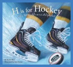 H is for Hockey by Kevin Shea, book cover