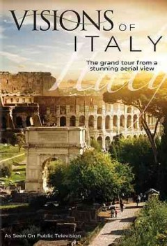 Visions of Italy / WLIW Productions ; producer/director, Roy A. Hammond.