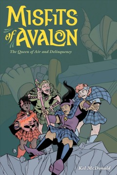Misfits of Avalon: The Queen of Air and Delinquency, book cover