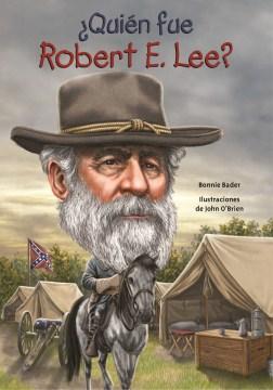 Quién fue Robert E. Lee?, book cover