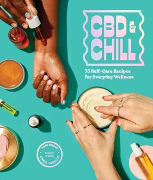 CBD and Chill