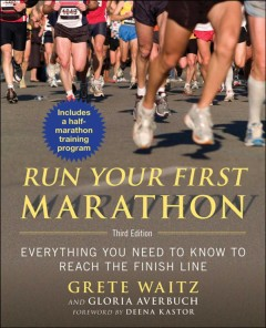 Corre tu primer maratón: todo lo que necesitas saber para cruzar la línea de meta, portada del libro