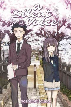 "Koe no katachi. English;""A silent voice. 2 / Yoshitoki Oima ; [translation, lettering, Steven LeCroy]."""