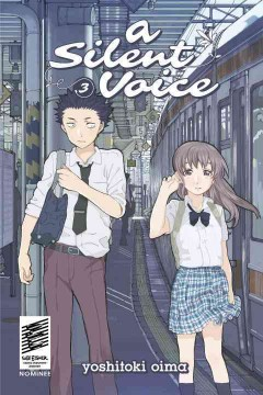 "Koe no katachi. English;""A silent voice. 3 / Yoshitoki Oima ; translation, lettering: Steven LeCroy."""