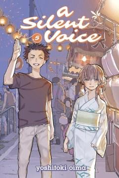 """Koe no katachi. English;""""A silent voice. 5 / Yoshitoki Oima ; translation: Steven LeCroy ; lettering: Steven LeCroy & Hiroko Mizuno ; editing: Ben Applegate & Haruko Hashimoto."""""""