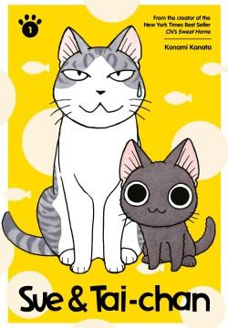 """Suu to Tai-chan. English.;""""Sue & Tai-chan. 1 / Kanata Konami."""""""