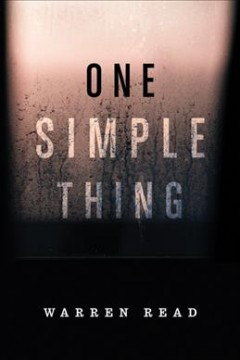 One Simple Thing, by Warren Read