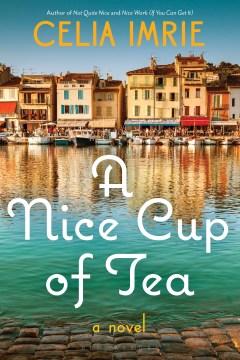 A nice cup of tea / Celia Imrie.