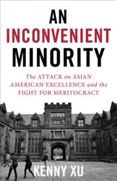 Una minoría inconveniente: el ataque a la excelencia asiático-americana y la lucha por meritocracy, portada del libro