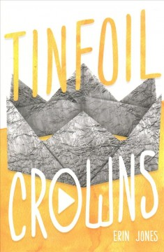 Tinfoil Crowns, book cover