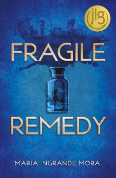 Fragile Remedy by Maria Ingrande Mora