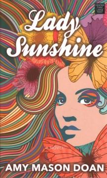 Lady Sunshine by Amy Mason Doan.