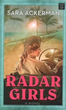 Radar girls by Sara Ackerman.