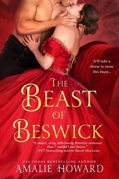 The beast of Beswick / Amalie Howard.