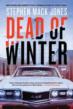 Dead of Winter / Stephen Mack Jones.