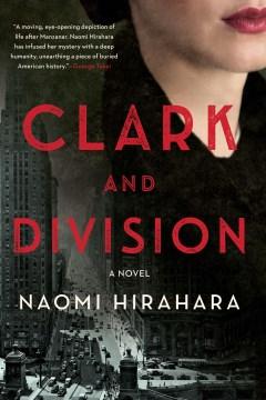 Clark and Division by Naomi Hirahara.