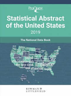 ProQuest Statistical Abstract of the United States 2019 : [the National Data Book], book cover