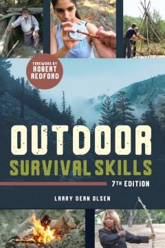 Outdoor Survival Skills, 7th ed.