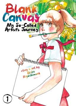 Blank Canvas: My So-Called Artist