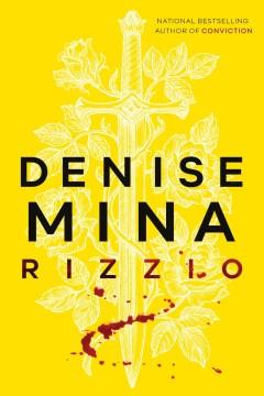Rizzio by Denise Mina.