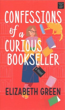 Confessions of a curious bookseller by Elizabeth Green.