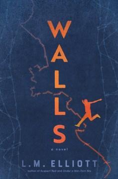Walls by L.M. Elliot