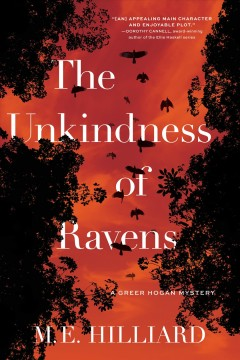 The unkindness of ravens by M.E. Hilliard.