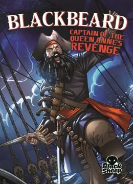 Blackbeard by by Blake Hoena.