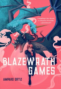 The Blazewrath Games by Amparo Ortiz