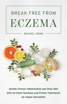 Break Free from Eczema