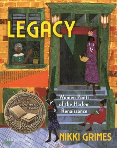 Legacy by Nikki Grimes ; artwork by Vanessa Brantley-Newton, Cozbi A. Cabrera, Nina Crews [and 16 others].