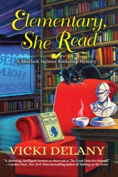 Elementary, she read / Vicki Delany.