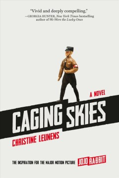 Caging Skies by Christine Leunens, book cover