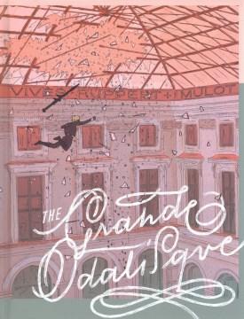 The grande odalisque / Vivès/Ruppert + Mulot ; color by Isabelle Merlet ; translation: Montana Kane.