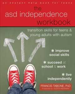 ASD Independence Workbook Transition Skills for Teens & Young Adults With Autism, book cover