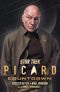 Star Trek Picard. Countdown / written by Kirsten Beyer and Mike Johnson