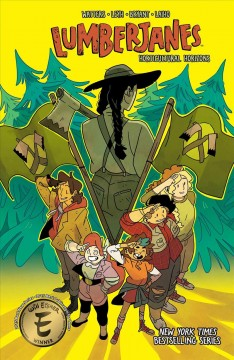 Lumberjanes. by written by Shannon Watters & Kat Leyh ; illustrated by Kanesha C. Bryant & Julia Madrigal.