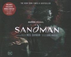 The sandman / based on the graphic novels written by Neil Gaiman ; adapted and directed by Dirk Maggs.