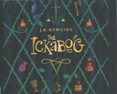 The ickabog by J.K. Rowling.