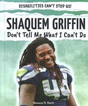 Shaquem Griffin: No me digas lo que no puedo hacer, portada del libro.