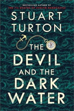 """Devil and the Dark Water"" - Stuart Turton"