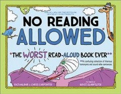 No reading allowed by Raj Haldar & Chris Carpenter ; pictures by Bryce Gladfelter.