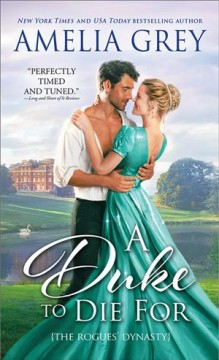 A duke to die for / Amelia Grey.