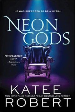 Neon gods / Katee Robert.