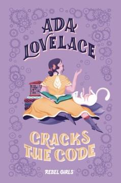 Ada Lovelace Cracks the Code