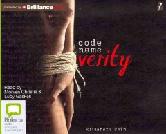 Code name Verity [sound recording] by Elizabeth Wein.